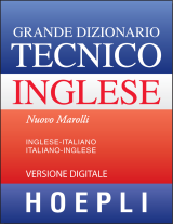 GRANDE DIZIONARIO TECNICO INGLESE - downloadable version + online version