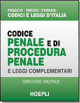 Codice penale e di procedura penale HOEPLI - online version (1 year)