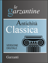 Enciclopedia dell'Antichità Classica Garzanti - downloadable version + online version