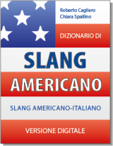 Dizionario di Slang Americano - downloadable version + online version